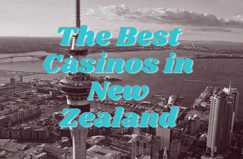 The Best Casinos in New Zealand